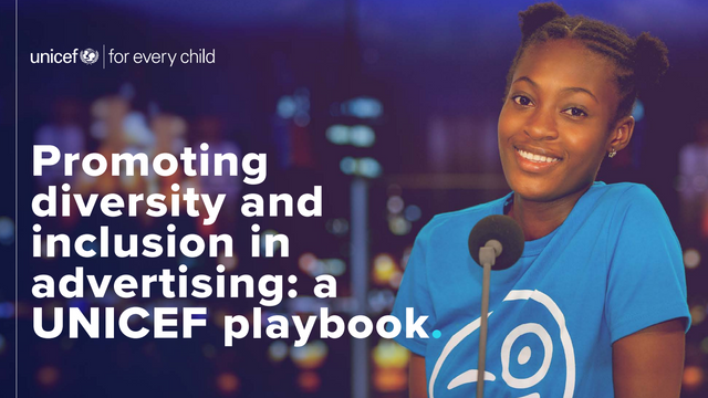 UNICEF Releases Playbook to Promote Diversity and Inclusion in Advertising featured image