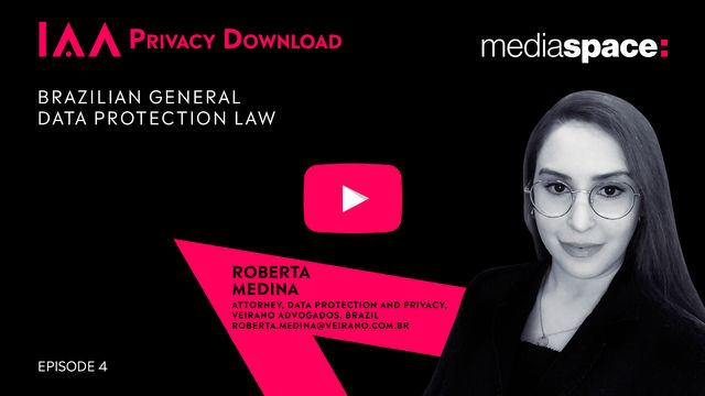 IAA Releases Privacy Download Episode on Brazilian General Data Protection Law featured image