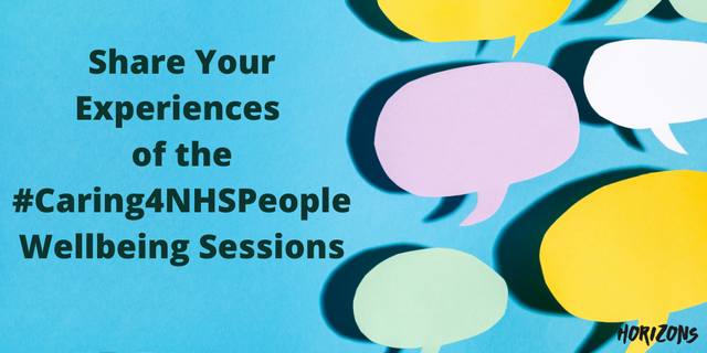 Share Your Experiences of the #Caring4NHSPeople Wellbeing Sessions featured image
