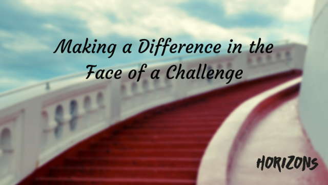 Making a Difference in the Face of a Challenge featured image