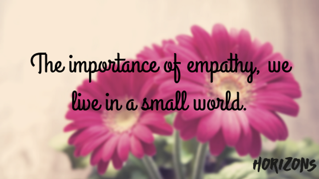 We Live in a Small World: The Importance of Empathy featured image