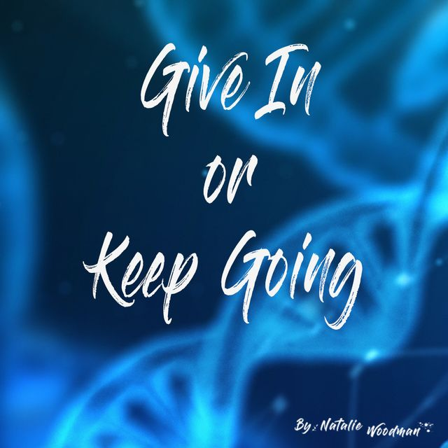 Give In or Keep Going? featured image