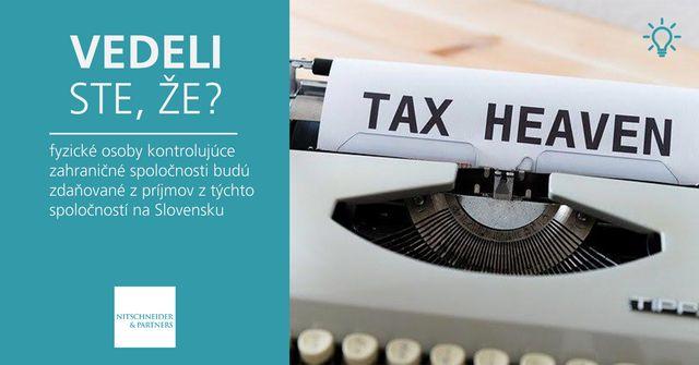Vedeli ste, že fyzické osoby kontrolujúce zahraničné spoločnosti budú zdaňované z príjmov z týchto spoločností na Slovensku? featured image
