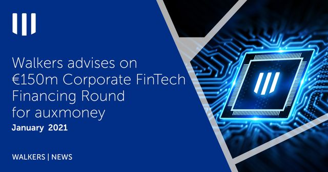 Walkers advises on €150m Corporate FinTech Financing Round for auxmoney featured image