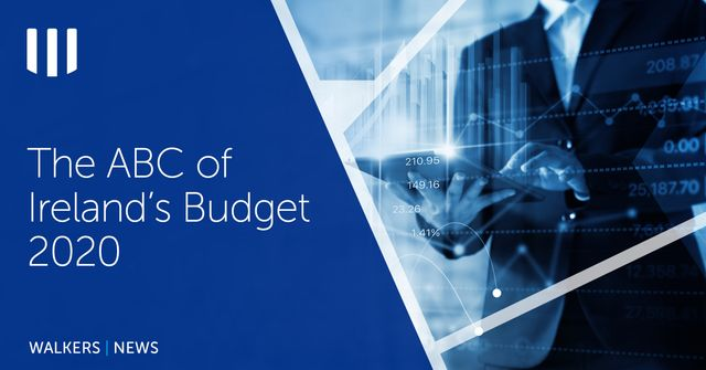 Walkers - The ABC of Ireland's Budget 2020 featured image