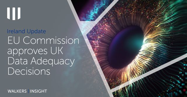 EU Commission adopts UK Data Adequacy Decisions featured image