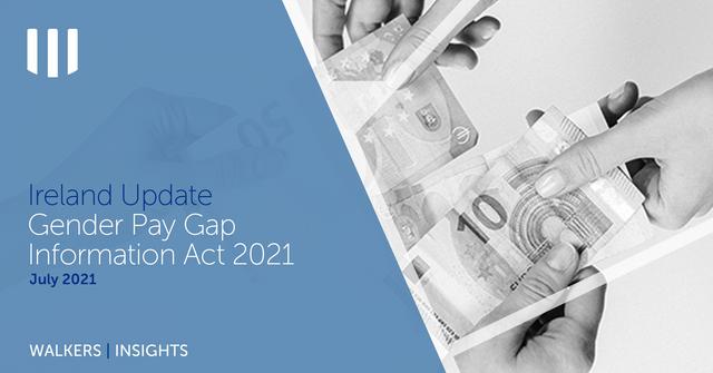 Ireland Update: Gender Pay Gap Information Act 2021 featured image