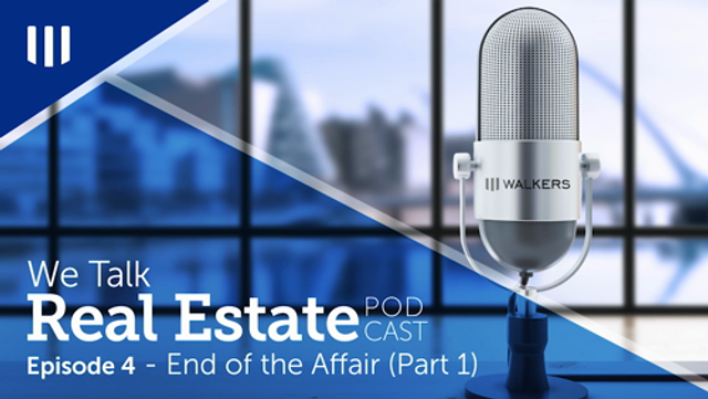 We Talk Real Estate: Episode 4 - The End of the Affair (Part 1) featured image