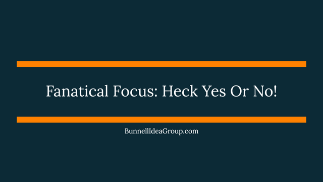 Fanatical Focus: Heck Yes Or No! featured image