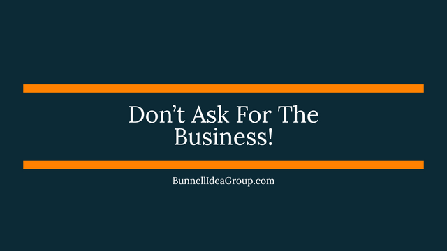 Don't Ask For The Business! featured image