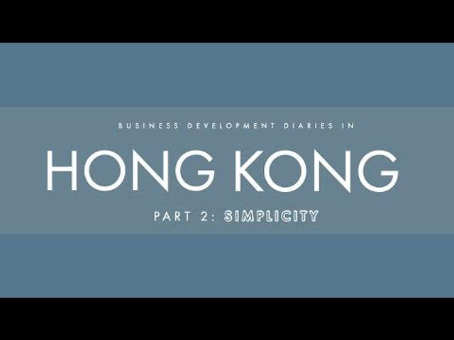BD Diaries in Hong Kong, Part 2: Simplicity featured image