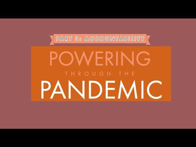 Powering through the Pandemic - Part 3: Accountability featured image