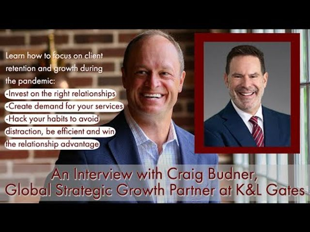 An Interview with Craig Budner, Global Strategic Growth Partner at K&L Gates - Part 1 featured image