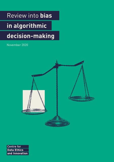 CDEI review into bias and accountability in algorithmic decision-making; what does good governance look like? featured image