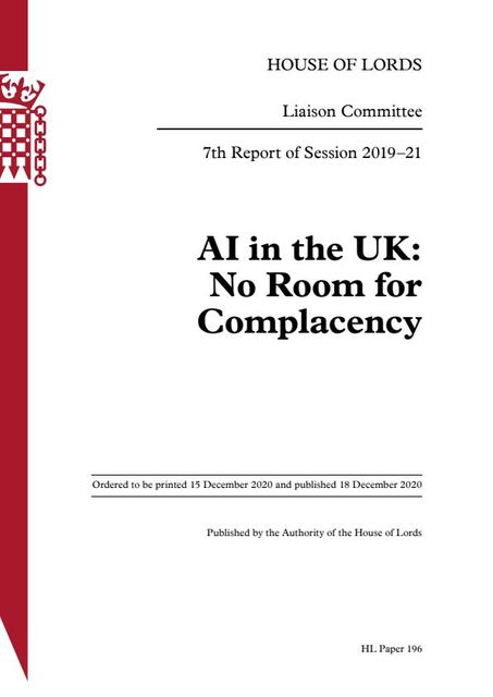 """House of Lords Committee publishes new report  """"AI in the UK: No Room for Complacency"""" featured image"""