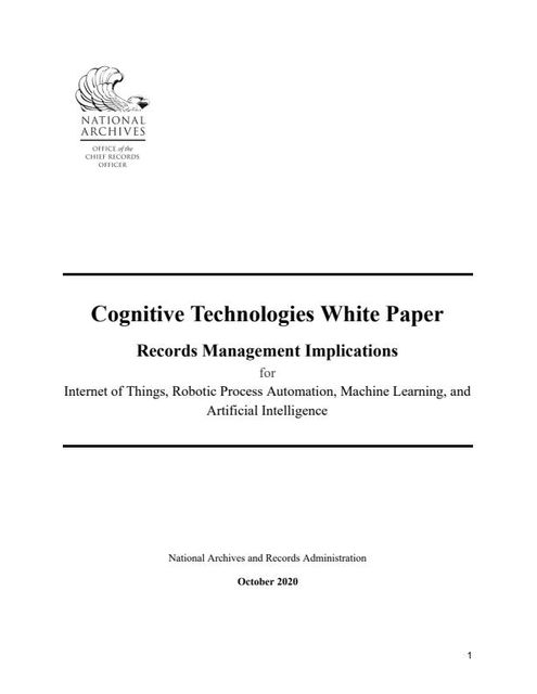 """NARA Publishes White Paper on impact of """"Cognitive Technologies"""" on Records Management and Data Governance featured image"""
