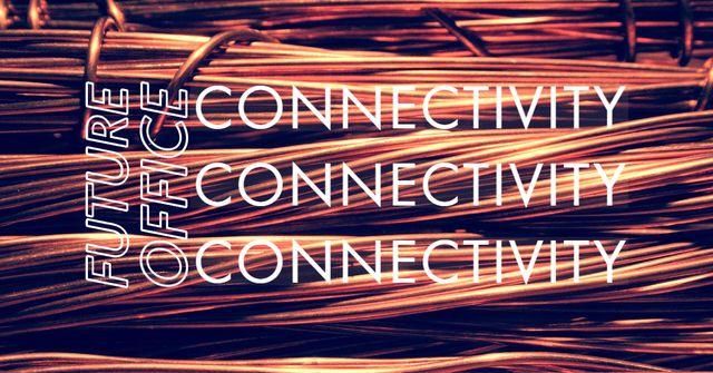 Connectivity, Connectivity, Connectivity featured image