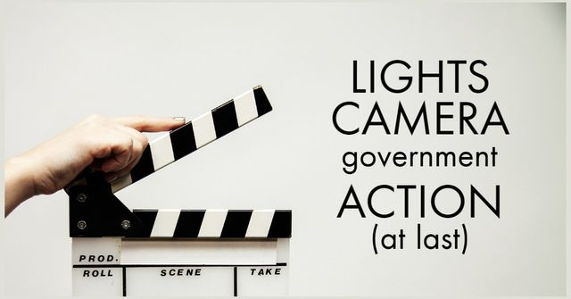 Lights, Camera, Government Action - at last featured image
