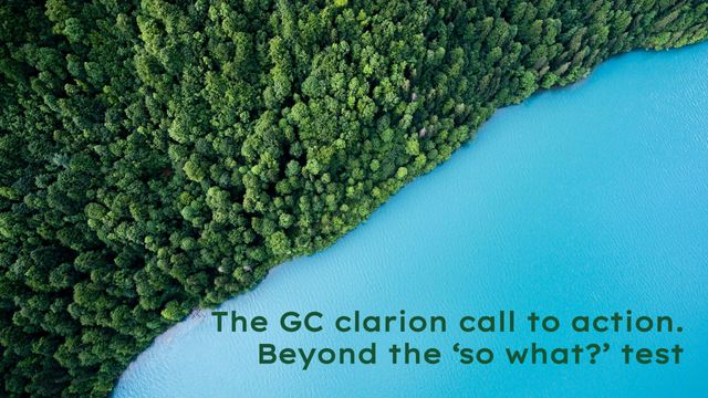 The GC clarion call to action and beyond the 'so what?' test featured image