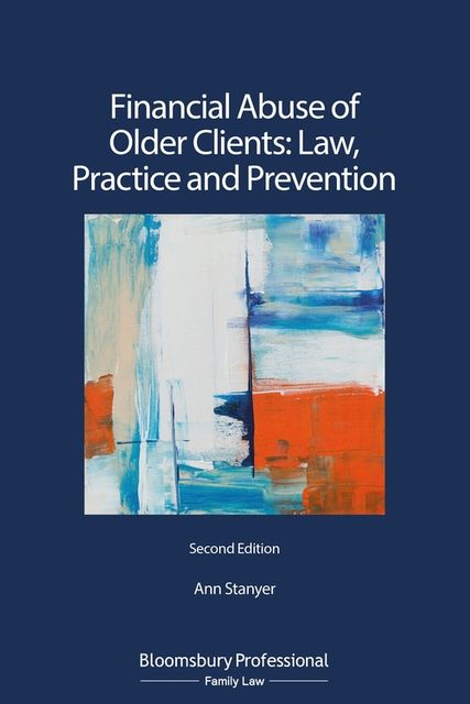 Financial Abuse of Older Clients 2nd edition now available featured image