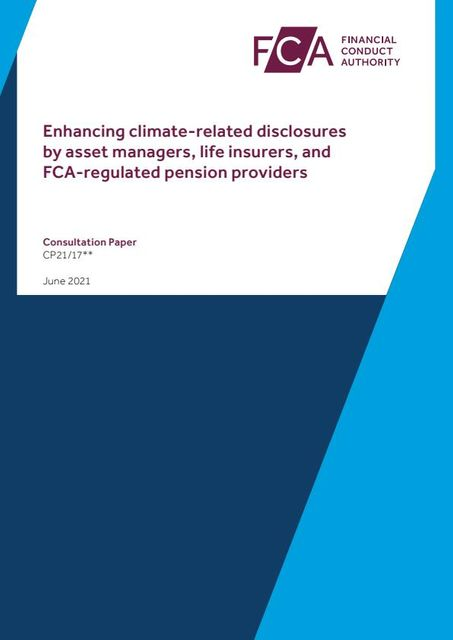 UK: Mandatory TCFD disclosure rules for FCA regulated asset managers and other asset owners – at entity and product level featured image