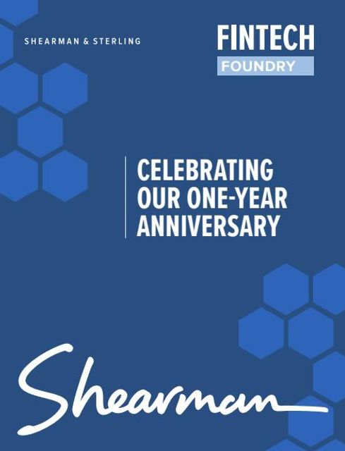 Celebrating the One-Year Anniversary of Shearman & Sterling's FinTech Foundry featured image