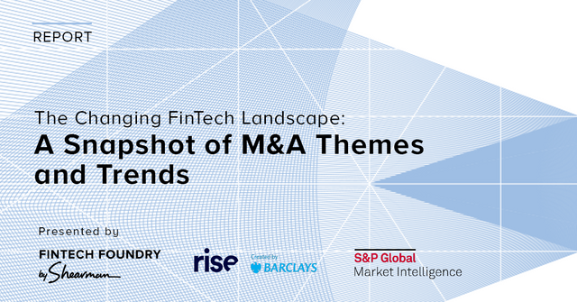 The Changing FinTech Landscape: A Snapshot of M&A Themes and Trends featured image