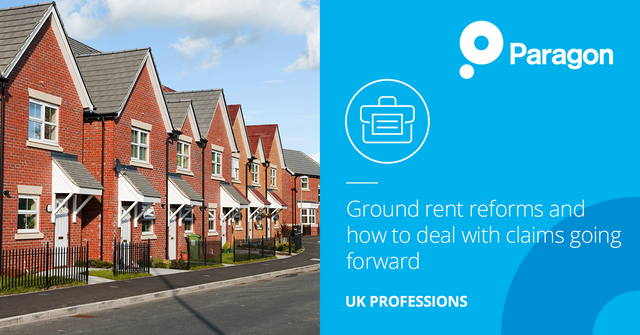 Ground rent reforms and how to deal with claims going forward featured image