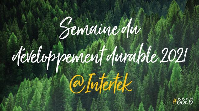 🌎♻️🌳C'est la semaine du développement durable au sein d'Intertek France ! featured image