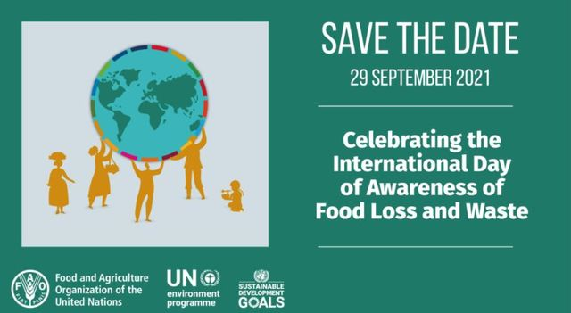 29 September 2021: International Day of Awareness of Food Loss and Waste. Registration open! featured image