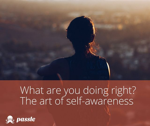 What are you doing right? The art of self-awareness featured image