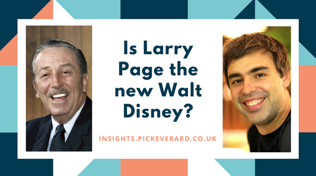 Is Larry Page the new Walt Disney? featured image