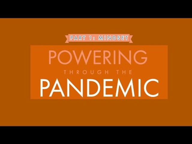Powering through the Pandemic - Part 1: Mindset featured image