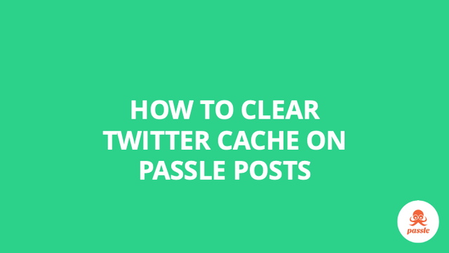 How to clear Twitter cache on Passle posts – Passle Knowledge Base featured image