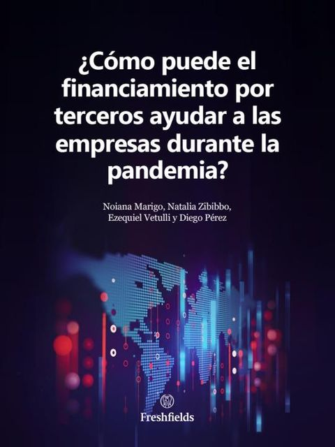 How can third-party funding help businesses during the pandemic? (Spanish language version) featured image