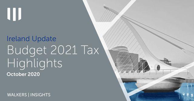 Budget 2021 - Ireland   Tax Highlights featured image