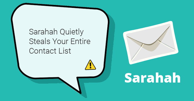 Be careful out there - Sarahah quietly steals your entire contact list featured image
