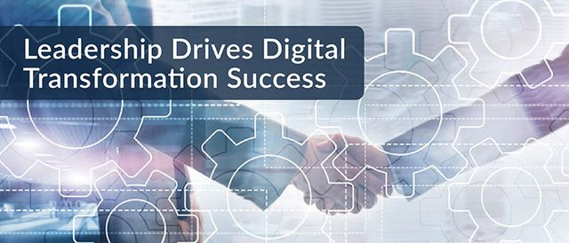 Leadership Drives Digital Transformation Success featured image