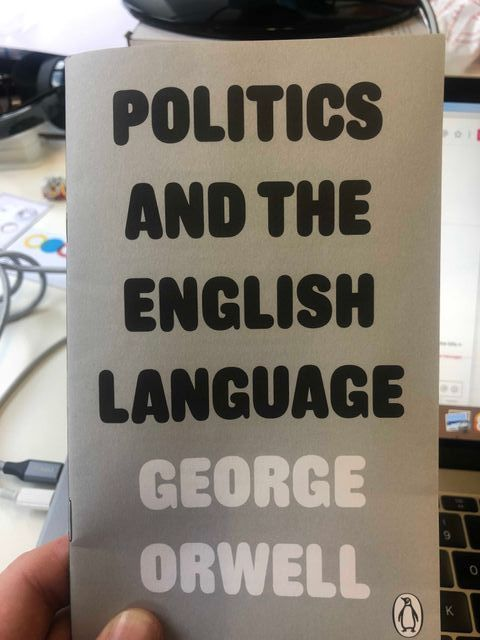 Politics and the English Language: Orwell's tips to communicate effectively featured image
