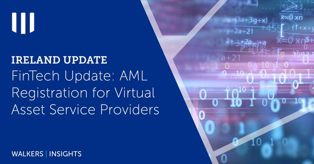 Ireland FinTech Update: AML Registration for Virtual Asset Service Providers featured image