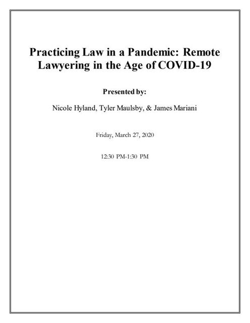 Practicing Law in a Pandemic:  Remote Lawyering in the Age of COVID-19 - Materials and Checklist Available for Download featured image
