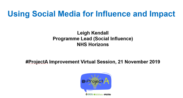 Using Social Media for Influence and Impact - video from #ProjectA virtual improvement session featured image