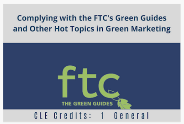 "You're Invited:  ""Complying with the FTC's Green Guides and Other Hot Topics in Green Marketing"" featured image"