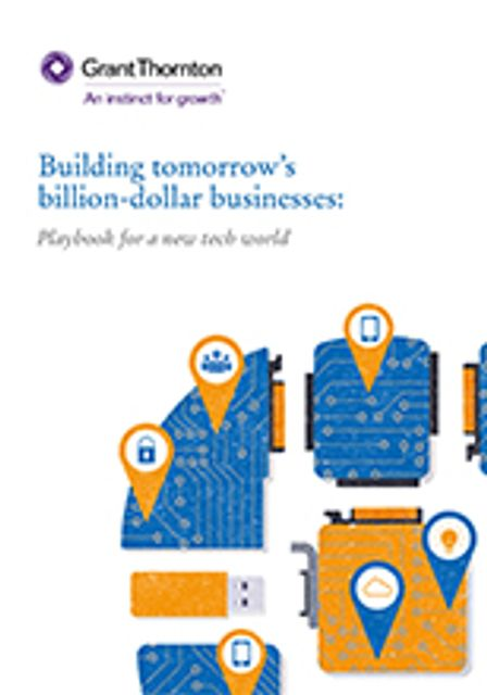 Building tomorrow's billion-dollar businesses - playbook for a new tech world featured image