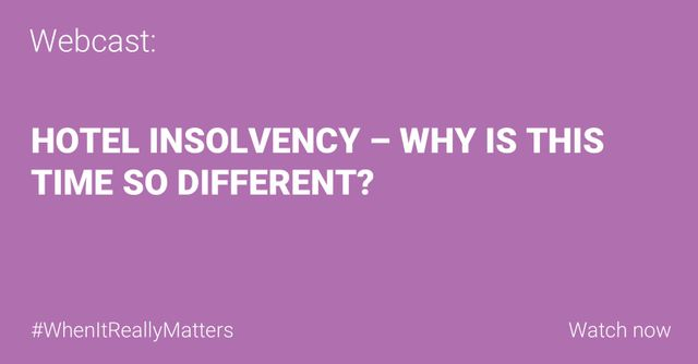 WEBCAST: Hotel insolvencies - why this time it's different featured image