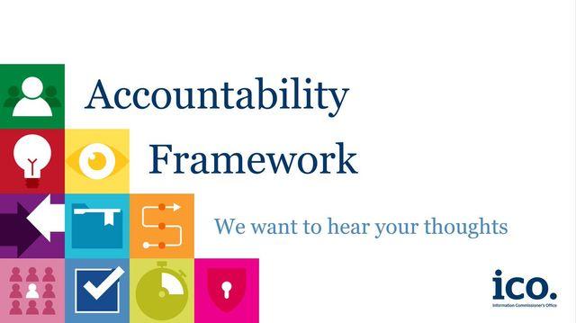 ICO seeking feedback on its Accountability Framework featured image
