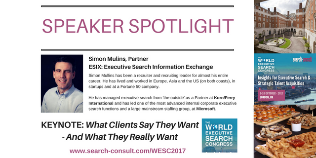 SPEAKER SPOTLIGHT - Simon Mullins to Open the 2017 World Executive Search Congress featured image