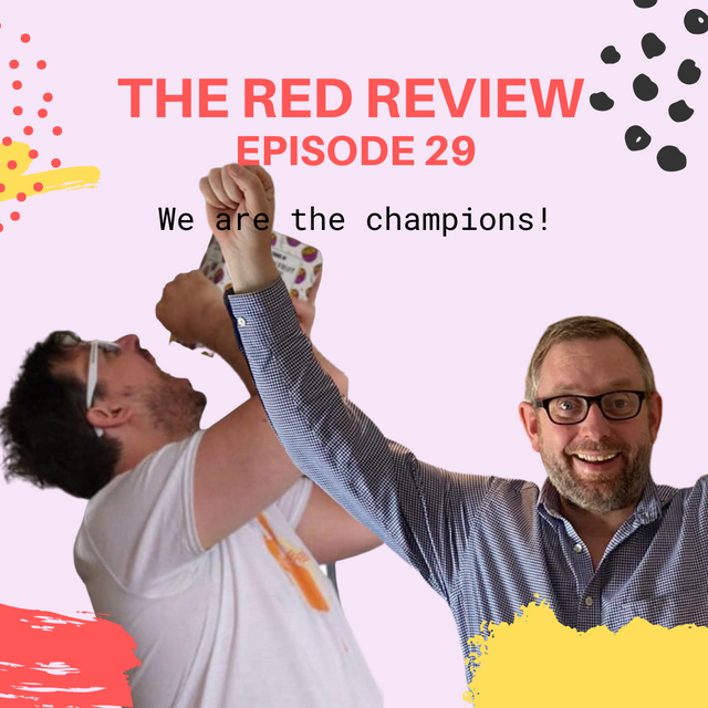 Show notes - Red Review Podcast S01E29 - We are the champions! featured image