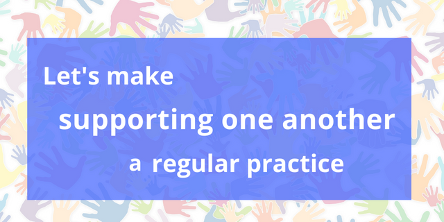 Let's Make Supporting One Another a Regular Practice featured image