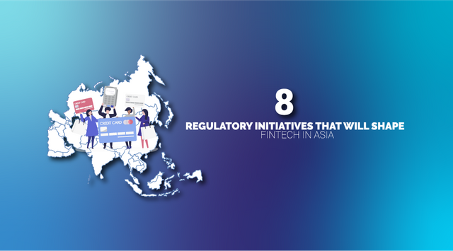8 Regulations That Could Shape Fintech in Asia This Year featured image